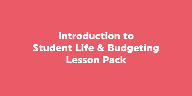 Introduction to Student Life & Budgeting