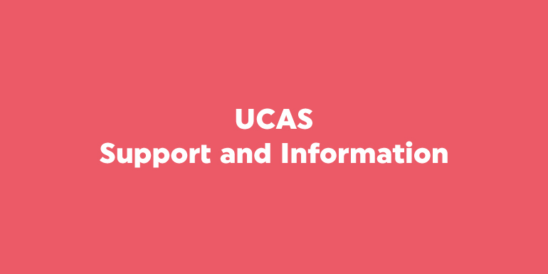 UCAS Support and Information