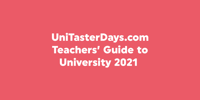 Teachers' Guide to University 2021