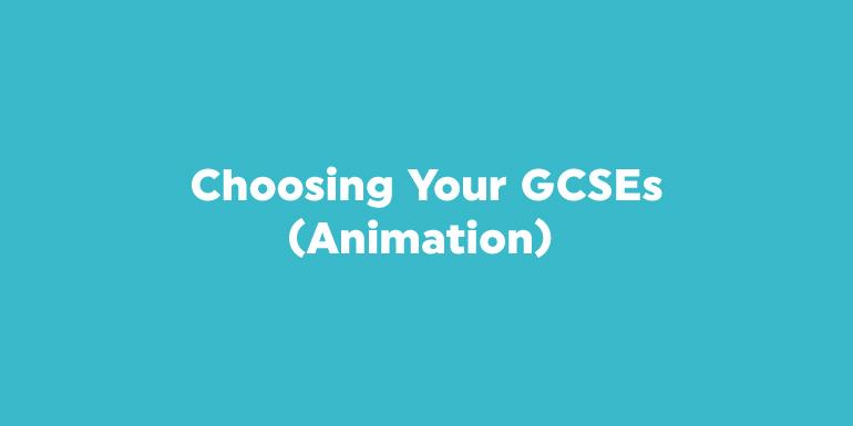 Choosing Your GCSEs