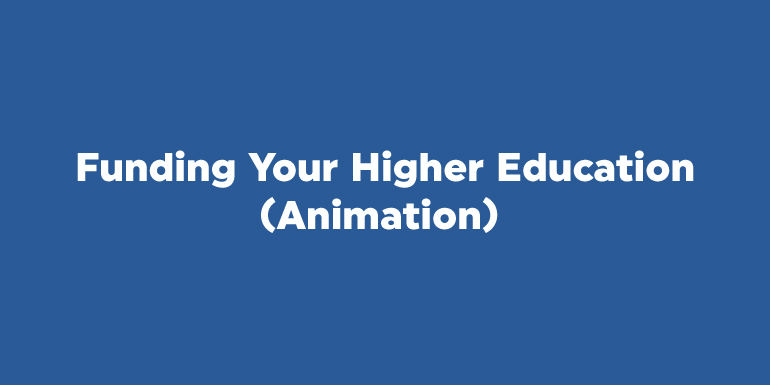 Funding your Higher Education