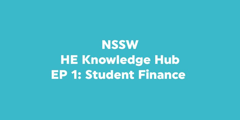 HE Knowledge Hub Podcast - Student Finance
