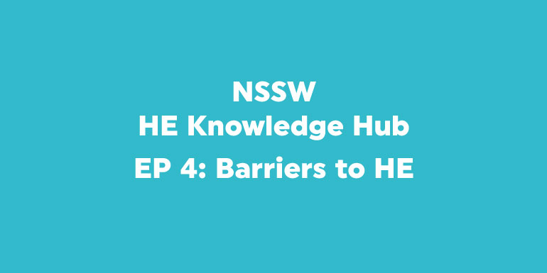 HE Knowledge Hub Podcast - Barriers to HE